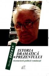 Nicolae Breban - Istoria dramatică a prezentului