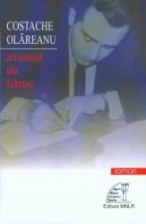 Costache Olăreanu - Avionul de hârtie