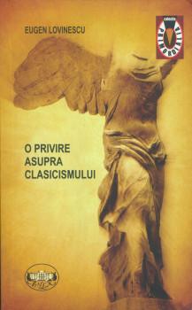Eugen Lovinescu – O privire asupra clasicismului