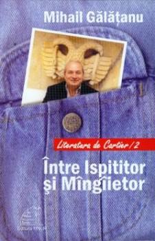 mihail_galatanu intre ispititor si mangaietor
