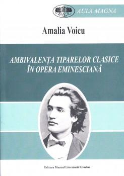 Amalia Voicu – Ambivalenta tiparelor clasice