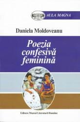 Daniela Moldoveanu - Poezia confesiva feminina