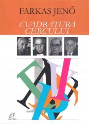 Farkas Jeno - Cvadratura Cercului (de la Sibiu)