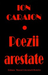 Ion Caraion-Poezii arestate