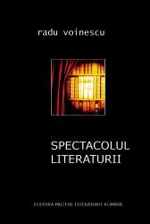 Radu Voinescu - Spectacolul literaturii