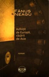 Fanus Neagu - Asfintit de Europa