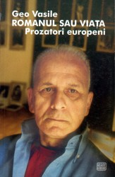 Geo Vasile - Romanul sau viata