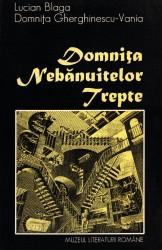 Lucian Blaga, Domnita Gherghinescu-Vania - Domnita Nebanuitelor Trepte (2)