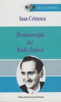 Ioan Cristescu_dramaturgia_lui_radu_stanca
