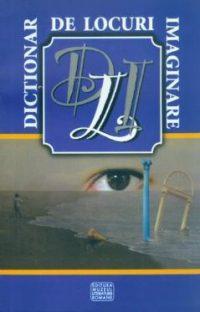 Dicţionar de locuri imaginare în literatura pentru copii şi tineret