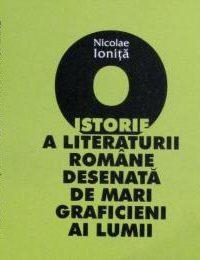 O istorie a literaturii române desenată de marii graficieni ai lumii