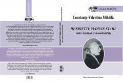 Henriette Yvonne Stahl, Constanţa-Valentina Mihăilă - Henriette Yvonne Stahl. Între mistică şi mondenitate