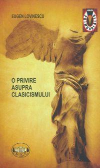 Eugen Lovinescu - O privire asupra clasicismului