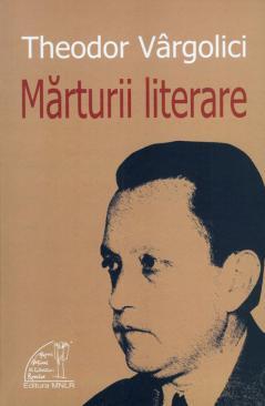 Theodor Vargolici marturii_literare